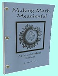 Making Math Meaningful - A 6th Grade Students Workbook