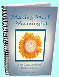 Making Math Meaningful - A 6th Grade Workbook - Teacher's Edition
